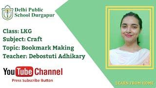 LKG   Teacher - Debostuti Adhikary   Craft   Bookmark Making   DPS Durgapur