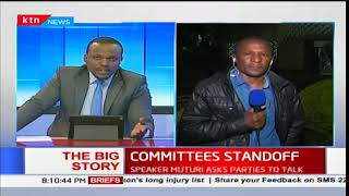 The Big Story: Committees standoff