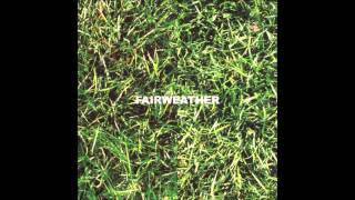Fairweather - Derivative Opener