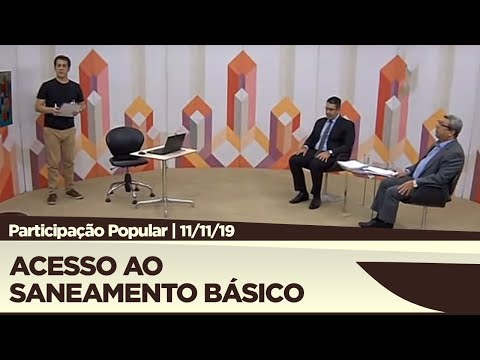 Participação Popular - Acesso ao Saneamento Básico - 11/11/19