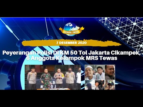 Peyerangan Polisi Di KM 50 Tol Jakarta Cikampek, 6 Anggota Kelompok MRS Tewas
