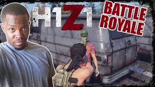 JUST FLUFFING KILL ME!!!- Battle Royale H1Z1 Gameplay  | H1Z1 BR Gameplay