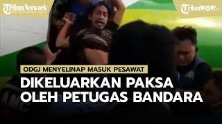 Viral Video Pria Diduga ODGJ Dikeluarkan Paksa karena Menyelinap Masuk ke Pesawat di Bandara