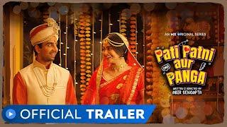 Pati Patni Aur Panga trailer 1