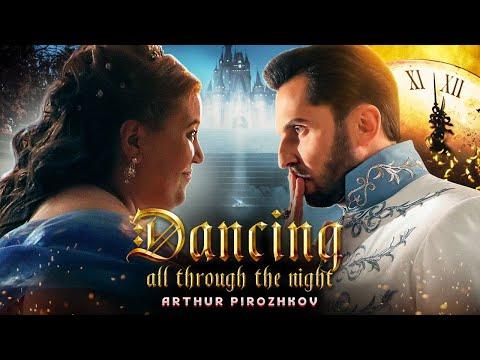 Arthur Pirozhkov - Dancing In The Night