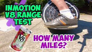 InMotion V8 / V8F Electric Unicycle Range Test. How far does a 480Wh battery go?