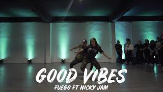 Good Vibes   Fuego Ft Nicky Jam || Coreografia De Jeremy Ramos Y Andrea Rondon