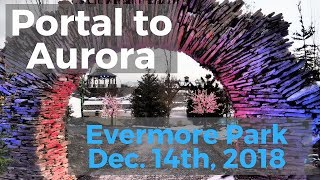 Evermore Park - The Portal to Aurora Has Opened!