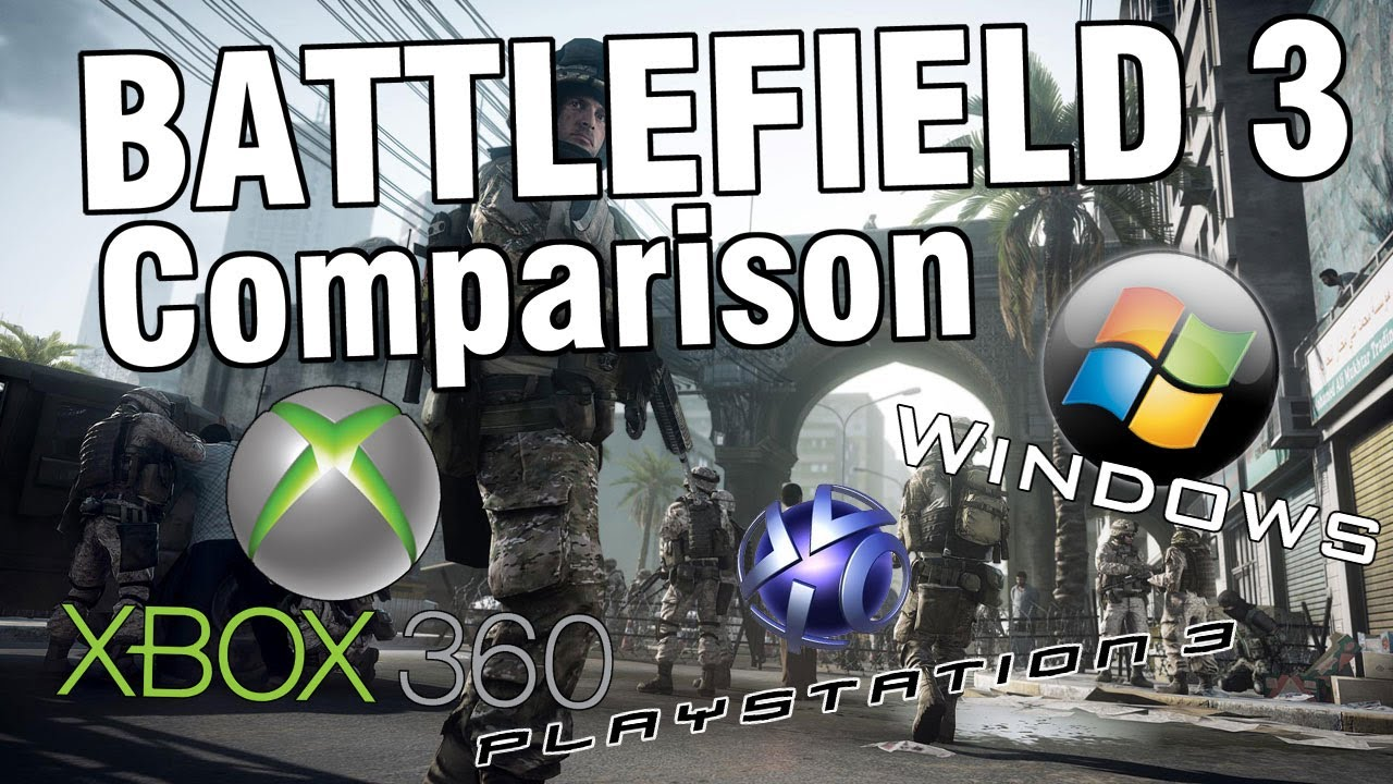 Let's Compare Battlefield 3 On PS3, Xbox 360 And PC