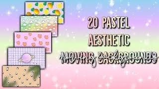 20 AESTHETIC MOVING BACKGROUNDS