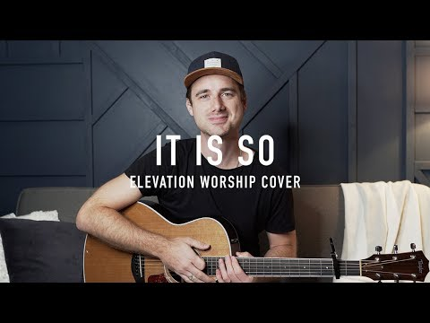 It Is So || Elevation Worship || COVER