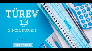 TÜREV-13, ZİNCİR KURALI (HAKAN HOCA)