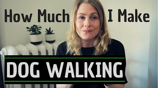 How Much Money Do I Make Dog Walking? (Q&A)