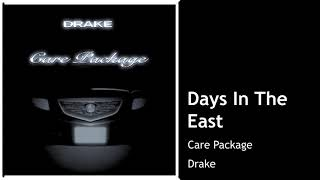 Days In The East - Drake (CLEAN) BEST ON YOUTUBE