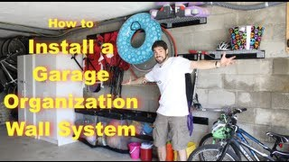 How to Install a Garage Organization Wall System -- by Home Repair Tutor