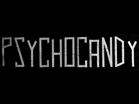 Psychocandy - Psychocandy - The Cave