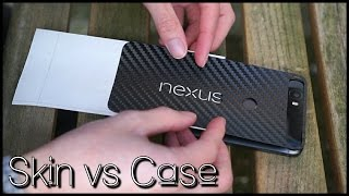 Skin vs Case! ft. Nexus 6P & Z5 Premium