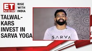 Fitness startup Sarva Yoga on the growth path | By The Way with Avanne Dubash