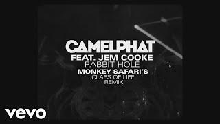 CamelPhat, Jem Cooke   Rabbit Hole (Monkey Safari's Claps Of Life Mix) [Audio]