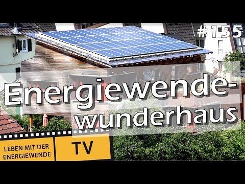 Das Energiewendewunderhaus