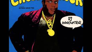 Chubb Rock Dj Innovator Extended - 12 Long Version - Melô da Lagartixa