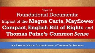 Foundations of Democracy, the Magna Carta, Mayflower, Paine's Common Sense Civics