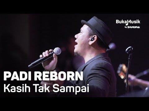 , title : 'Padi Reborn - Kasih Tak Sampai (with Lyrics) | BukaMusik'