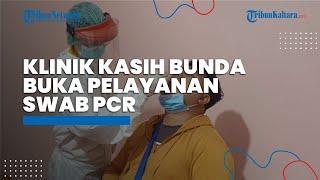 Ingin Bantu Masyarakat Bulungan, Klinik Ini Buka Pelayanan Tes PCR bagi Pelaku Perjalanan