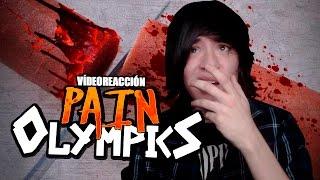 VÍDEO REACCIÓN:  PAIN OLYMPICS 1 & 2