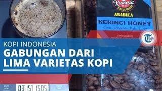 Kopi Kerinci, Kopi Indonesia Bercita Rasa Gabungan dari Lima Varietas