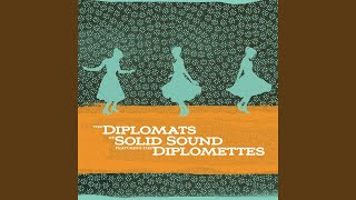 Diplomats of Solid Sound, The Diplomettes - Soul Connection