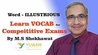 ILLUSTRIOUS | Yuwam | High Level Vocab | English | Man Singh Shekhawat | Vocab for Competitive Exams