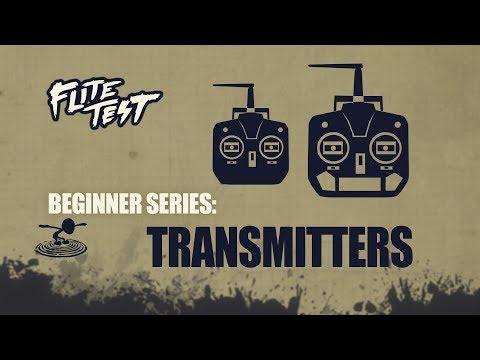 Flite Test : RC Planes for Beginners: Transmitters – Beginner Series – Ep. 8