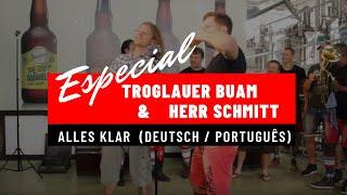 Troglauer Buam & Banda Herr Schmitt - Alles klar