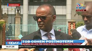 Advocate Murgor updates on Cohen's postmortem