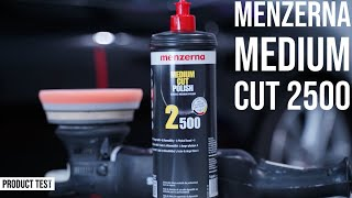 Menzerna Medium Cut 2500 l How to Polish Paint in 1 Step! - NEW