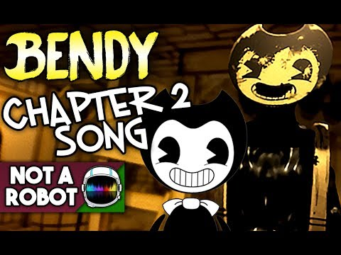 "BENDY CHAPTER 2 SONG ""COME TO LIFE"" [NotARobot]"