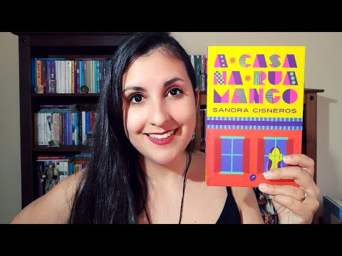 SER LATINA NOS EUA: um papo sobre 'A casa da rua Mango' (Sandra Cisneros)   Jéssica Mattos