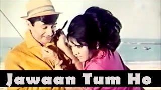 Jawaan Tum Ho Jawaan Hum Hain - Romantic Song