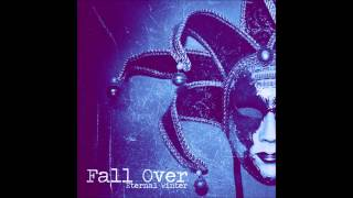 Fall Over - Take Me I'm Yours