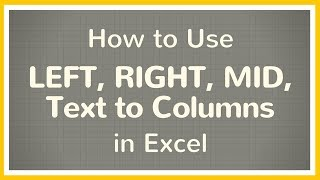 How to extract data from inside a cell in Excel using LEFT, RIGHT, MID or Text to Columns - Tutorial