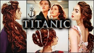 Rose From Titanic Hairstyles | Elegant Curls & Updos