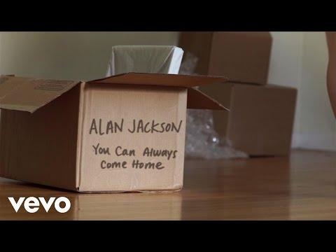 Alan Jackson - You Can Always Come Home (Lyric Video)