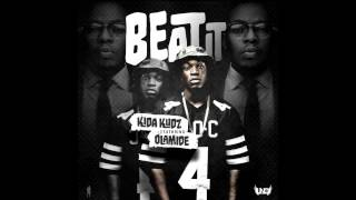 Kida Kudz   Beat It Ft Olamide [NEW OFFICIAL 2014]