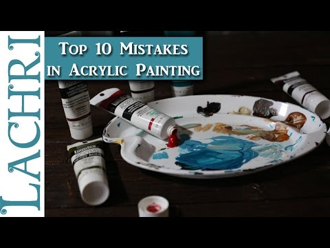 10 mistakes beginners make in acrylic painting by wlachri