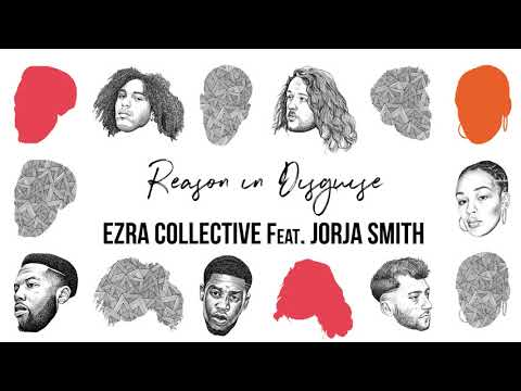Ezra Collective Reason In Disguise Feat Jorja Smith