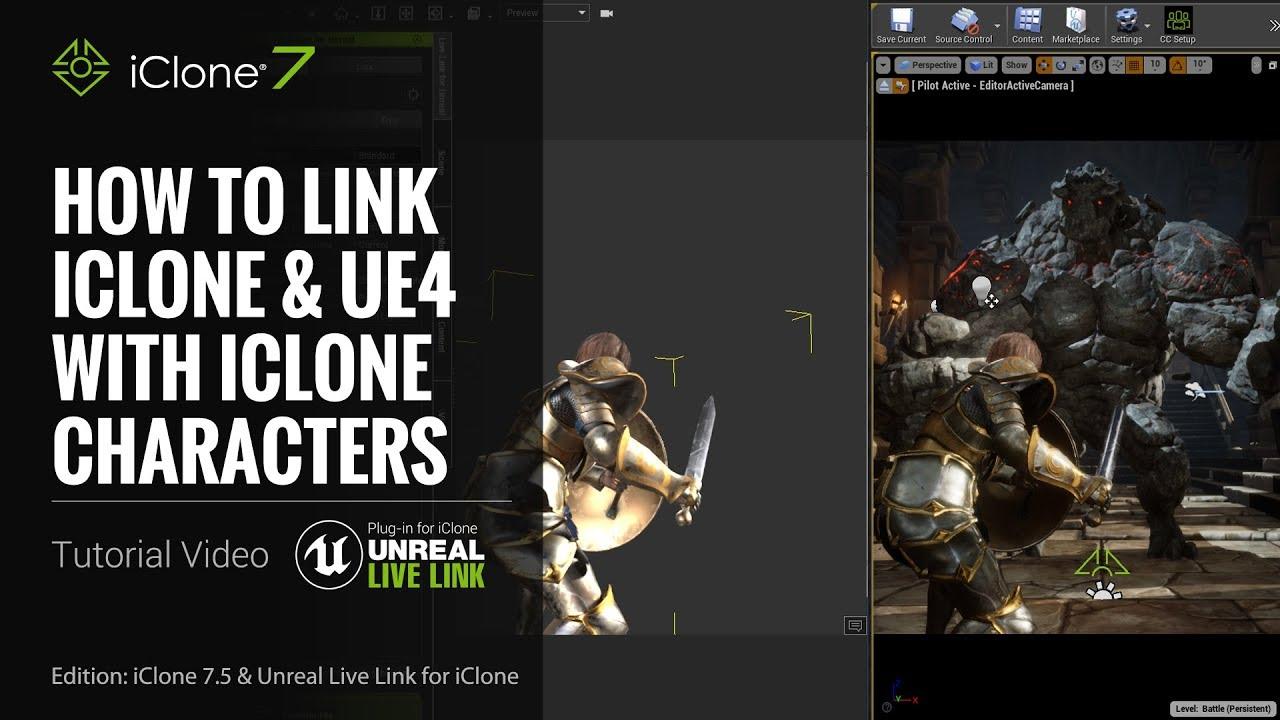 iClone Unreal Live Link | Video Tutorial