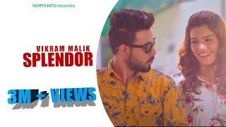 Splendor (Official Video) | Vikram Malik | Mohan BeTaab | Latest Haryanvi Song Haryanvi 2019