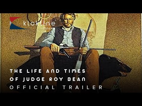 1972 The Life and Times of Judge Roy Bean Official Trailer 1 Coleytown Productions