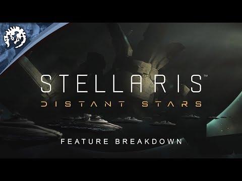 Stellaris: Distant Stars - Feature Breakdown thumbnail